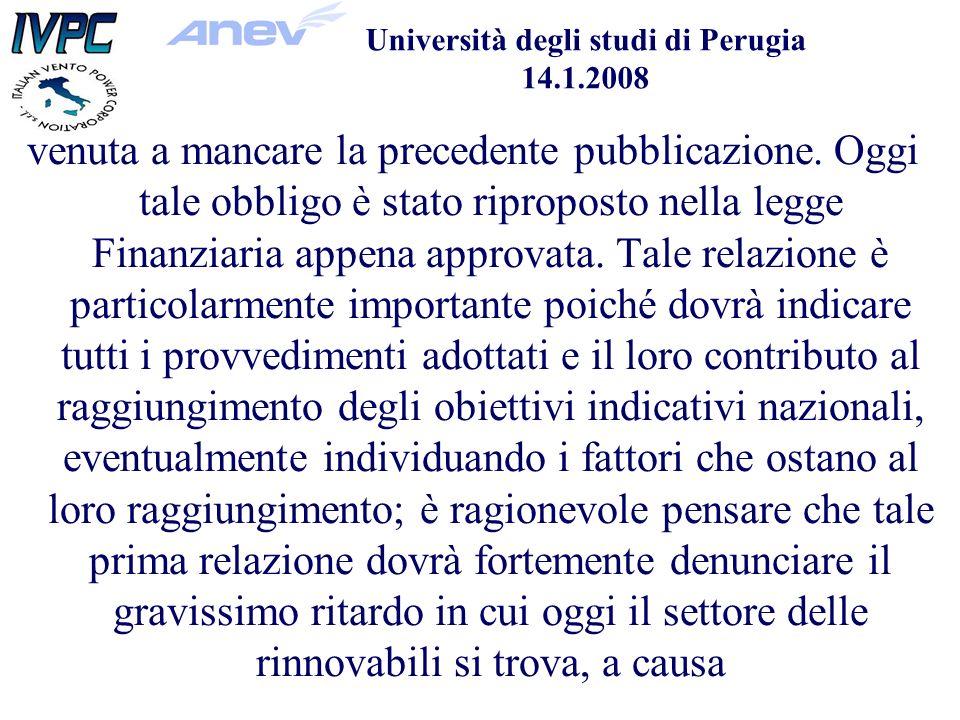 Università degli studi di Perugia 14.1.2008 venuta a mancare la precedente pubblicazione.