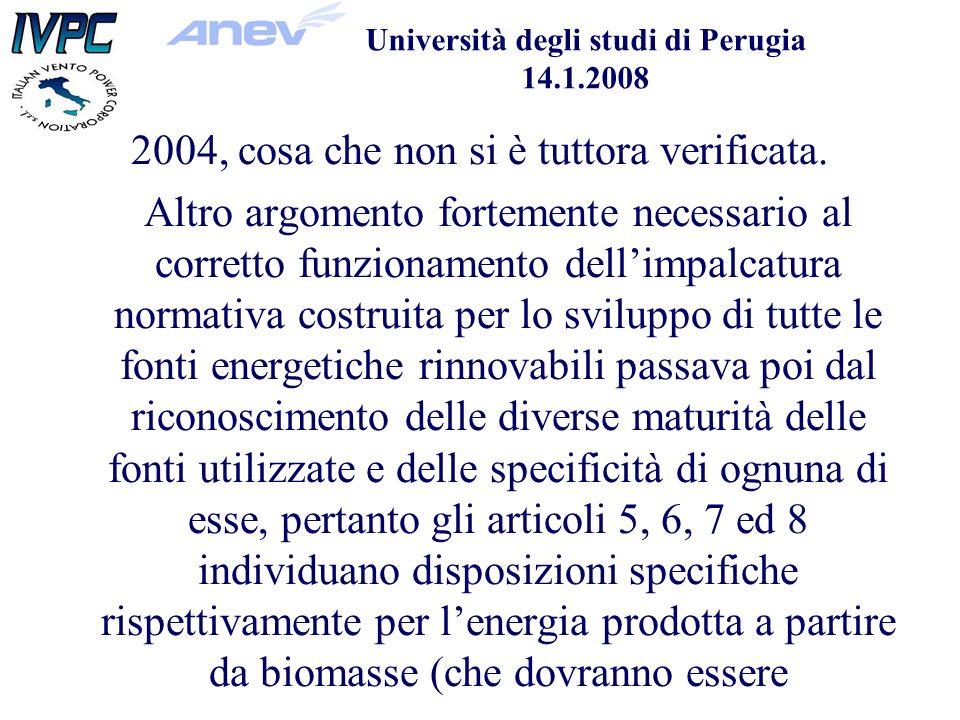 Università degli studi di Perugia 14.1.2008 2004, cosa che non si è tuttora verificata.