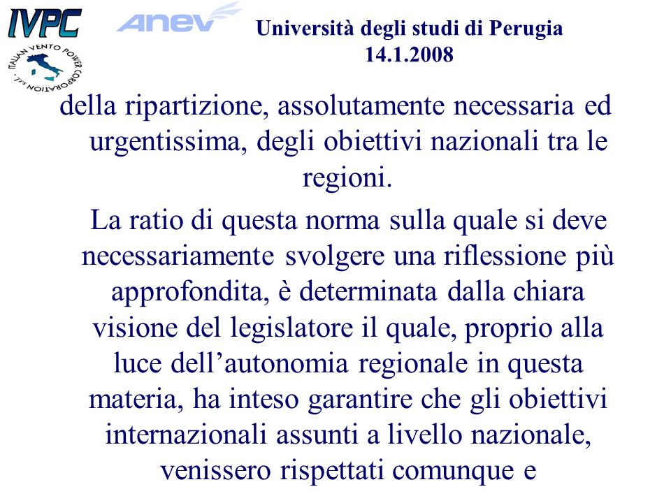 Università degli studi di Perugia 14.1.2008 della ripartizione, assolutamente necessaria ed urgentissima, degli obiettivi nazionali tra le regioni.