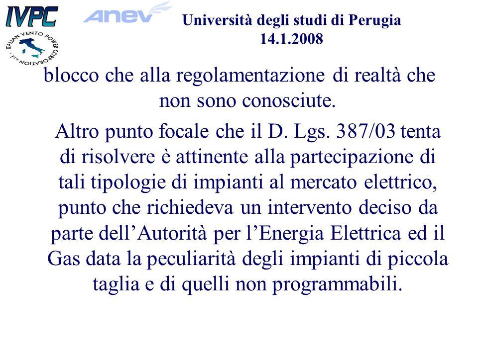 Università degli studi di Perugia 14.1.2008 blocco che alla regolamentazione di realtà che non sono conosciute.