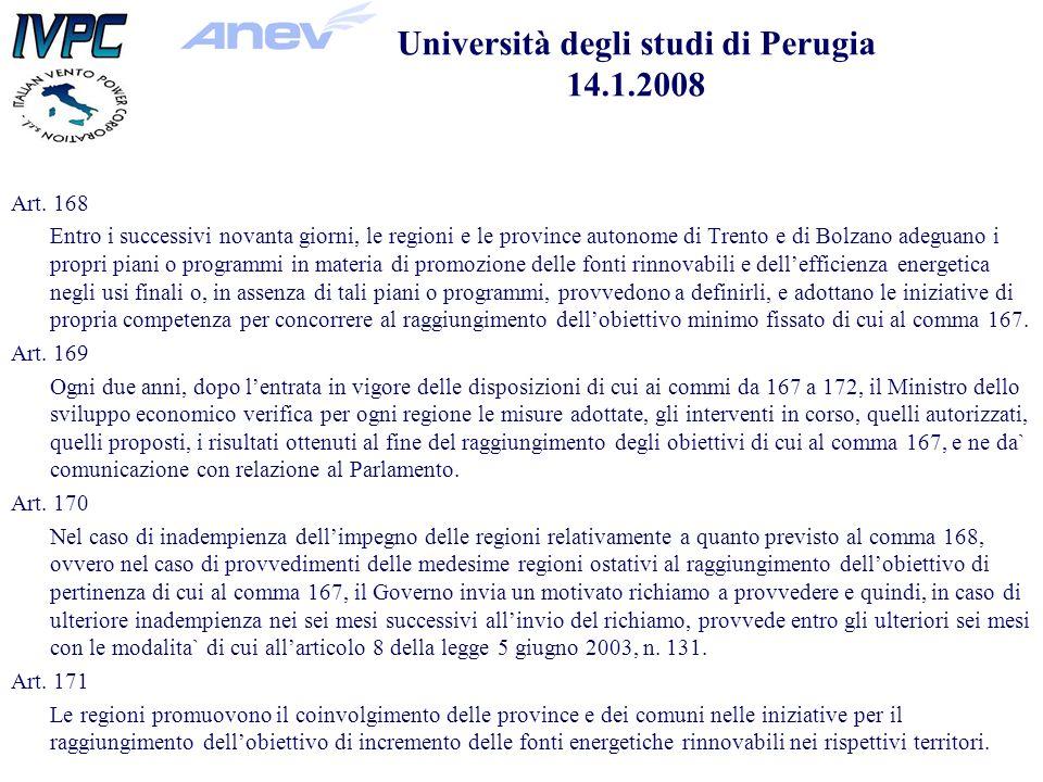 Art. 168 Entro i successivi novanta giorni, le regioni e le province autonome di Trento e di Bolzano adeguano i propri piani o programmi in materia di