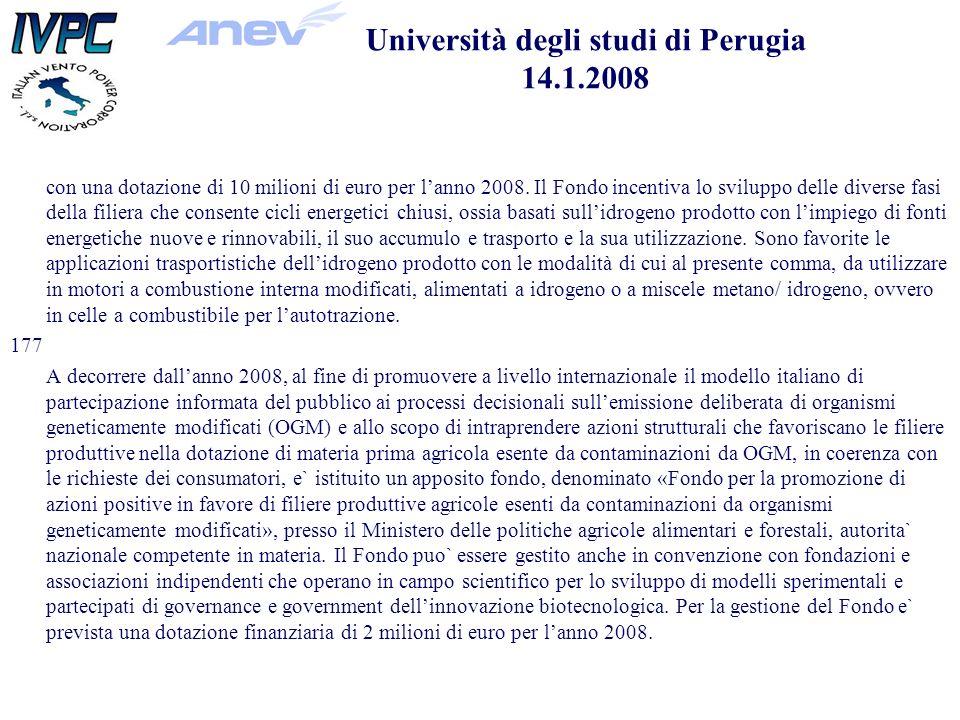 con una dotazione di 10 milioni di euro per lanno 2008.