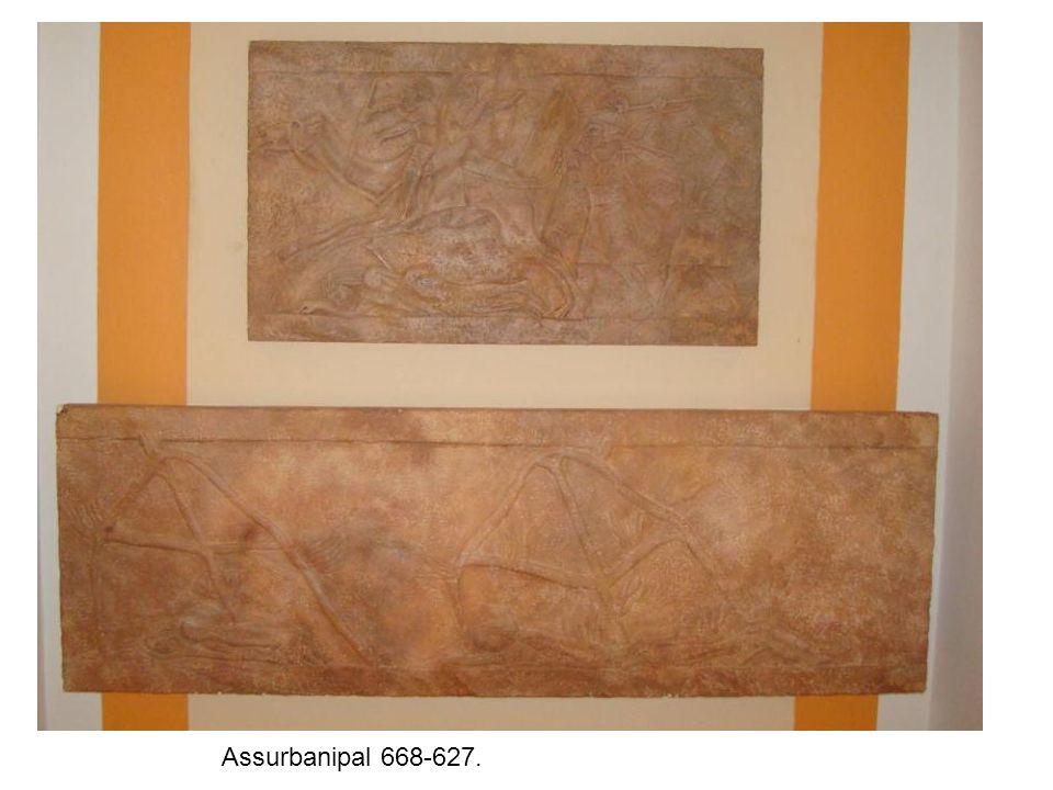 Assurbanipal 668-627.