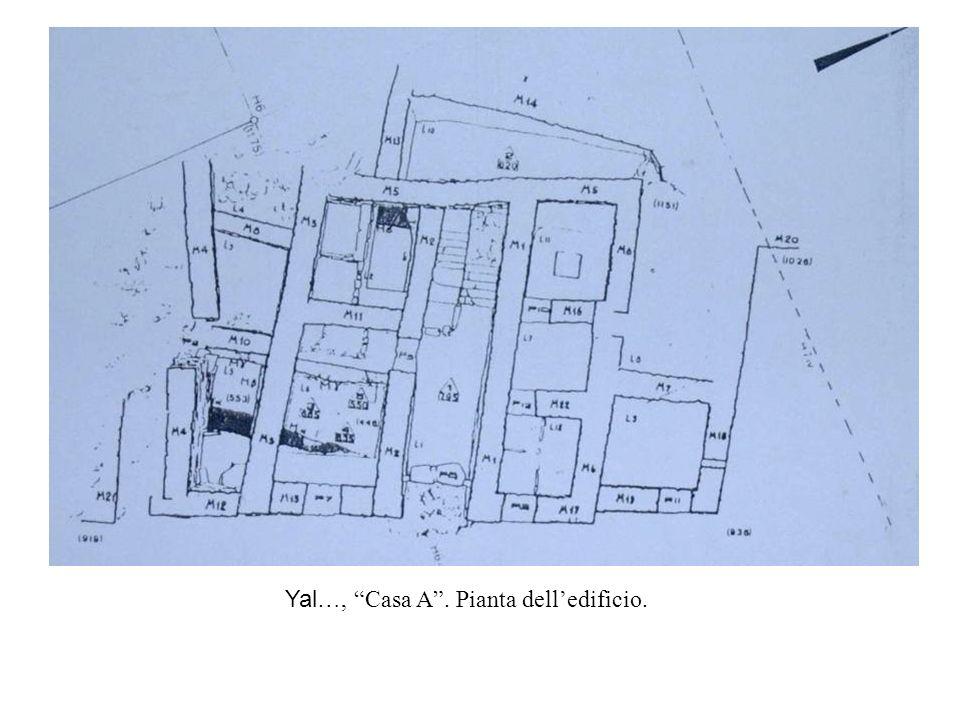 Yal…, Casa A. Pianta delledificio.