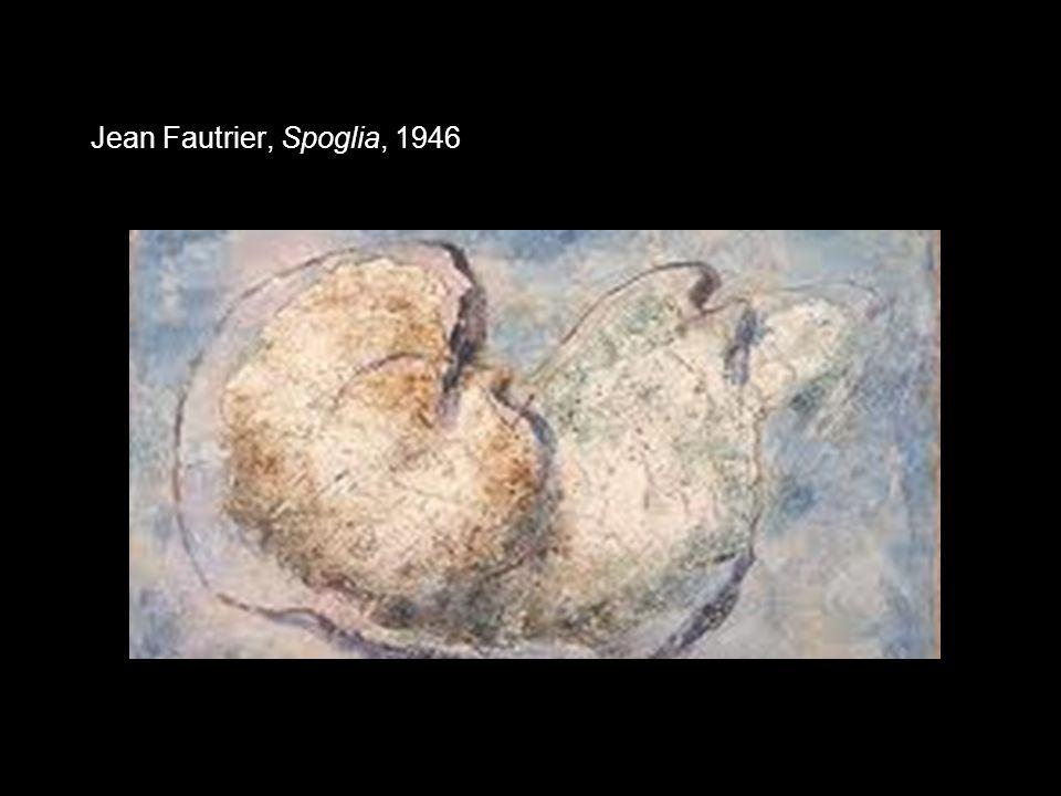 Jean Fautrier, Spoglia, 1946
