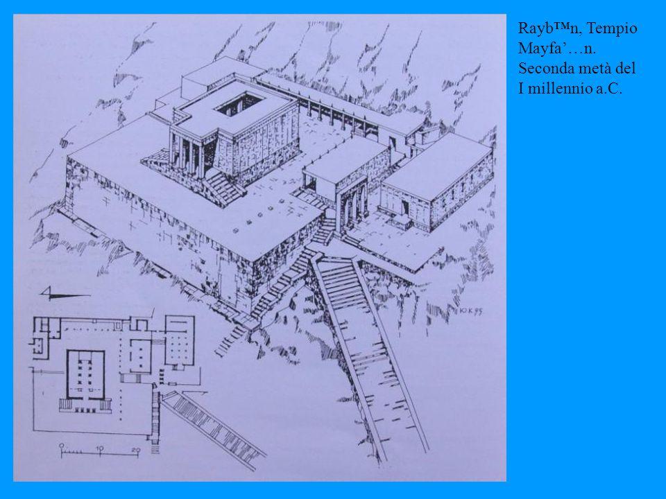 Rayb n, Tempio Mayfa … n. Seconda metà del I millennio a.C.