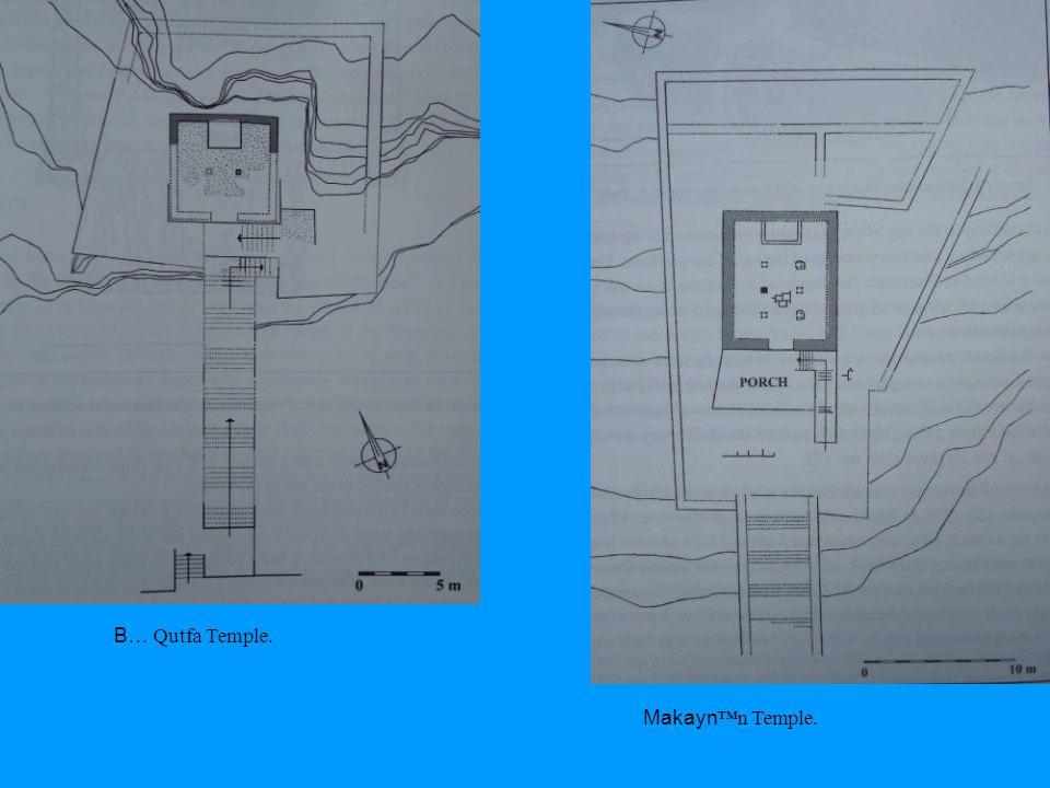 B… Qutfa Temple. Makaynn Temple.