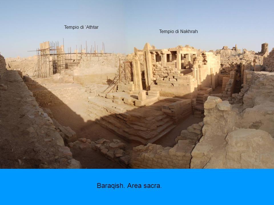 Baraqish. Area sacra. Tempio di Nakhrah Tempio di Athtar