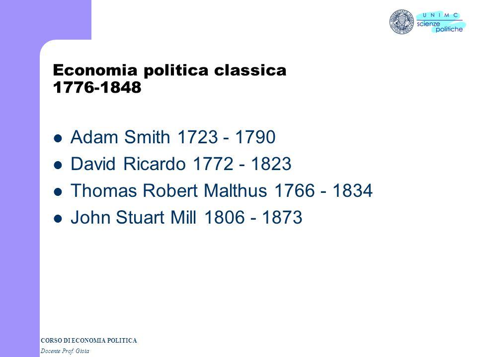 CORSO DI ECONOMIA POLITICA Docente Prof. Gioia Tableau Economique (3) PROPRIETARI FONDIARIARTIGIANI IMPRENDITORI AGRICOLI AM MMA MADDM