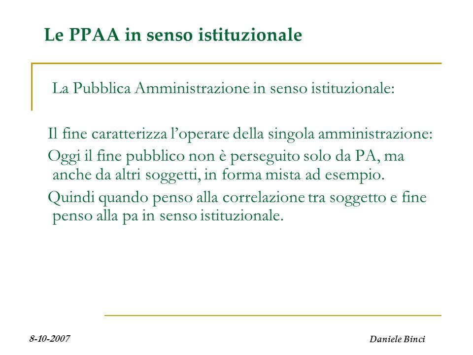 Daniele Binci 8-10-2007 Perchè si è rinnovato linteresse per le PPAA?.