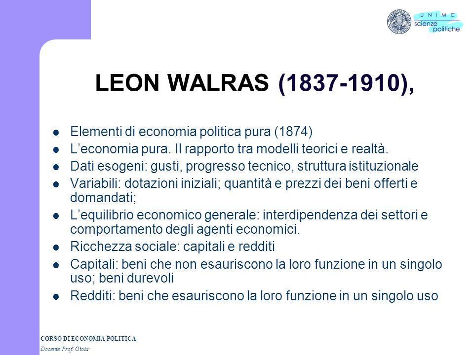 CORSO DI ECONOMIA POLITICA Docente Prof. Gioia Carl Menger (1840-1921), La scuola austriaca Principi fondamentali di economia politica (1871); Sul met