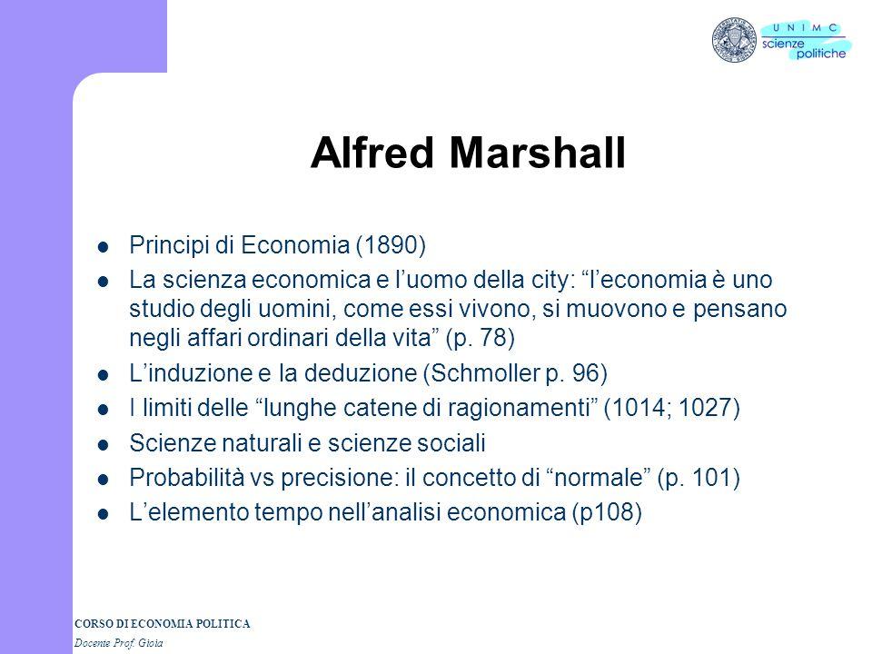 CORSO DI ECONOMIA POLITICA Docente Prof. Gioia Dallutilità cardinale allutilità ordinale Pareto, Edgeworth, Marshall Critiche al concetto di Utilità c
