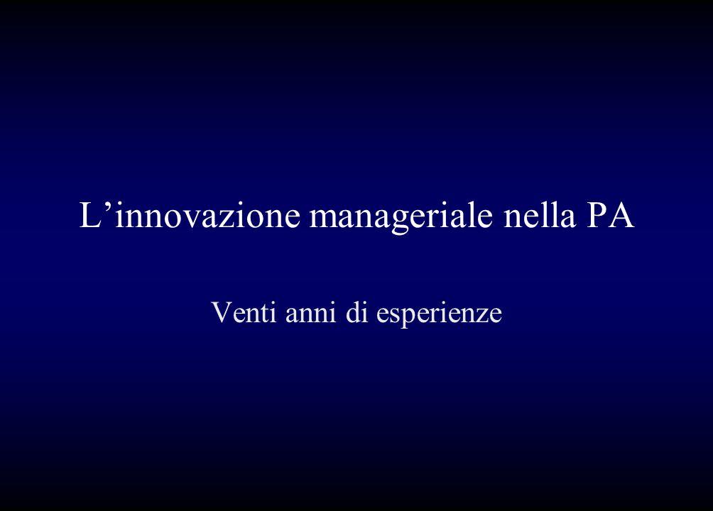 Linnovazione manageriale nella PA Venti anni di esperienze