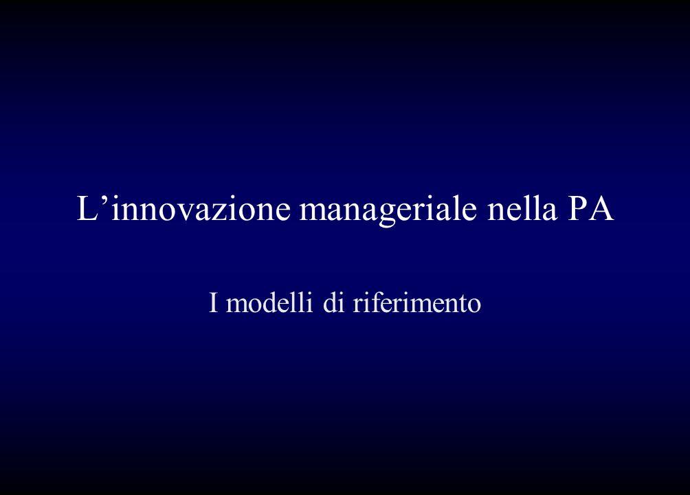 Linnovazione manageriale nella PA I modelli di riferimento