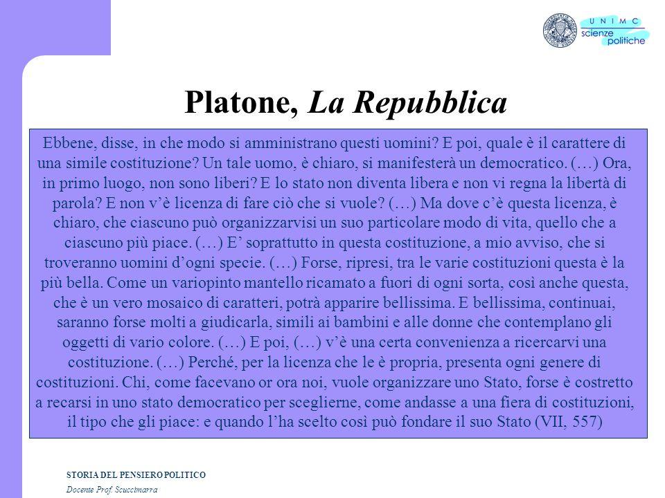 STORIA DEL PENSIERO POLITICO Docente Prof. Scuccimarra Platone, La Repubblica Ebbene, disse, in che modo si amministrano questi uomini? E poi, quale è