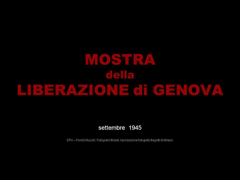 MOSTRA della LIBERAZIONE di GENOVA settembre 1945 DPA – Fondo Mucchi.