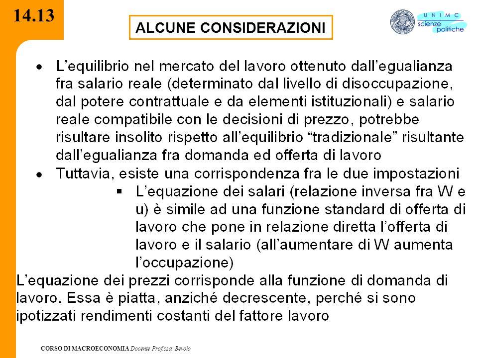 CORSO DI MACROECONOMIA Docente Prof.ssa Bevolo 14.13 ALCUNE CONSIDERAZIONI