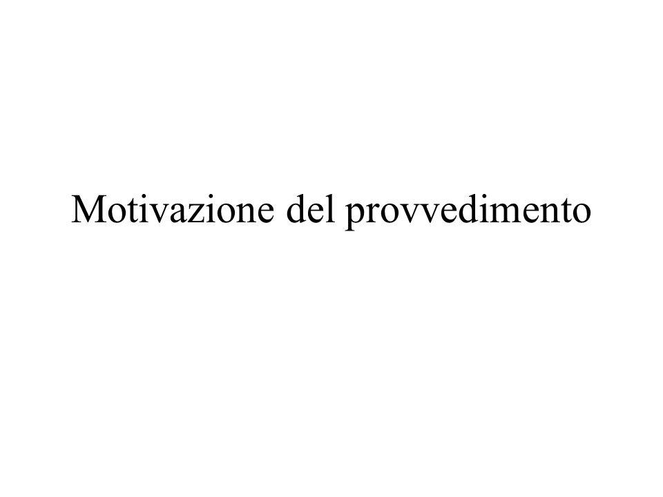 Motivazione del provvedimento