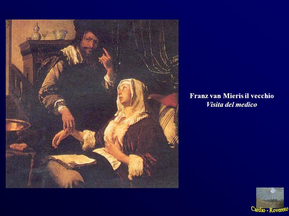 Franz van Mieris il vecchio Visita del medico