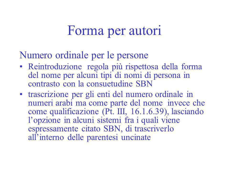 Forma per autori Numero ordinale per le persone Reintroduzione regola più rispettosa della forma del nome per alcuni tipi di nomi di persona in contra