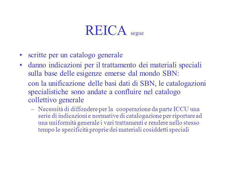 REICA segue scritte per un catalogo generale danno indicazioni per il trattamento dei materiali speciali sulla base delle esigenze emerse dal mondo SB