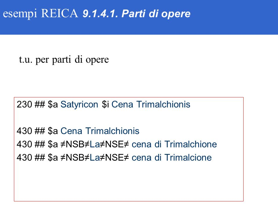 esempi REICA 9.1.4.1.