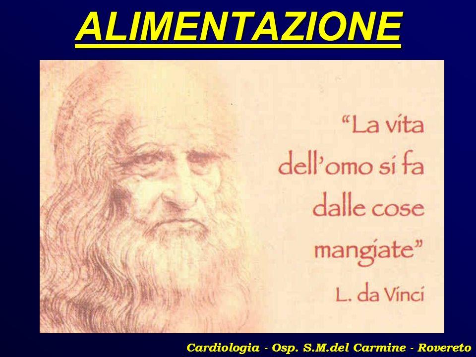 ALIMENTAZIONE Cardiologia - Osp. S.M.del Carmine - Rovereto