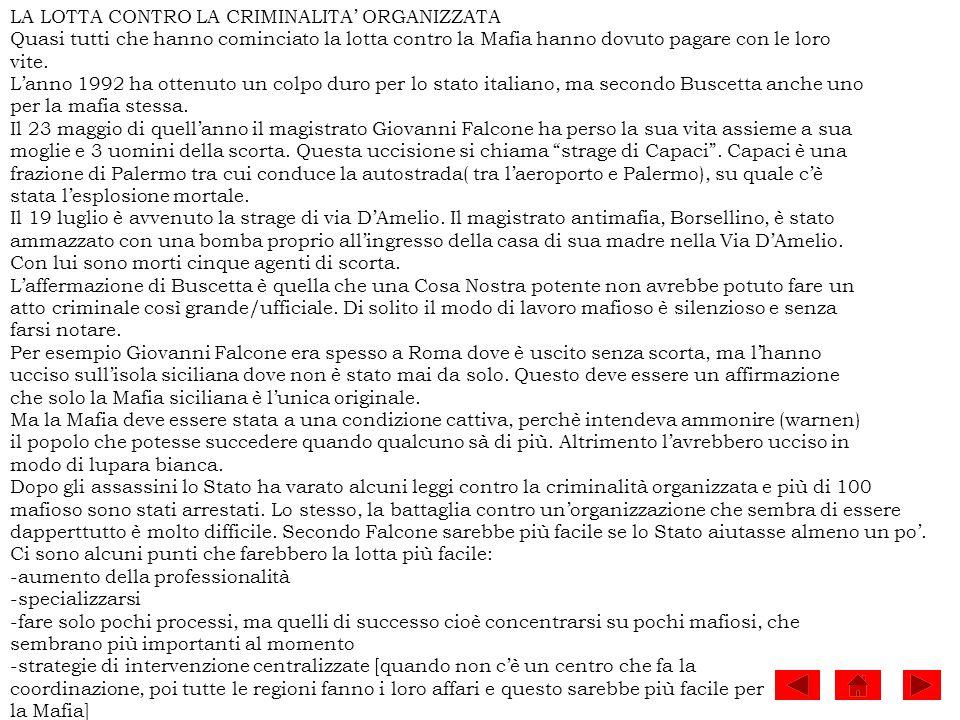 LORIGINE DELLA COSA NOSTRA Lorigine della Mafia è incerta.