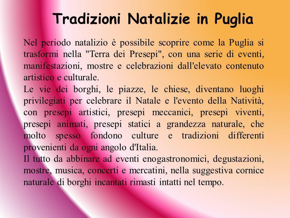 Nel periodo natalizio è possibile scoprire come la Puglia si trasformi nella