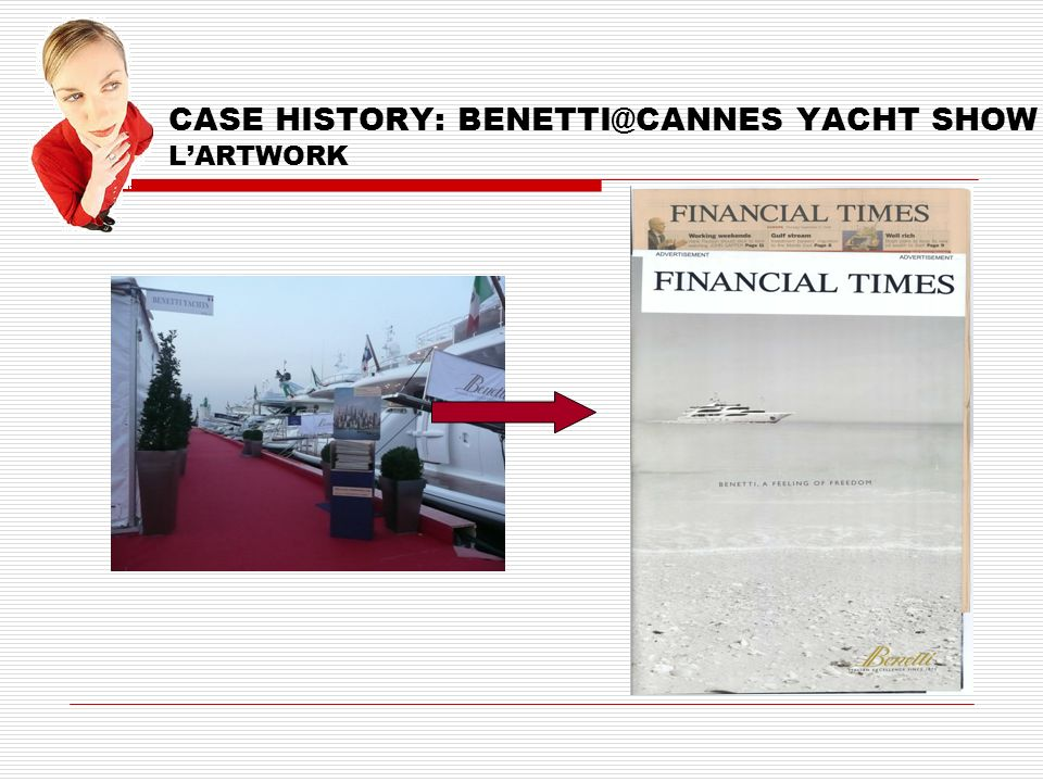 CASE HISTORY: BENETTI@CANNES YACHT SHOW LARTWORK