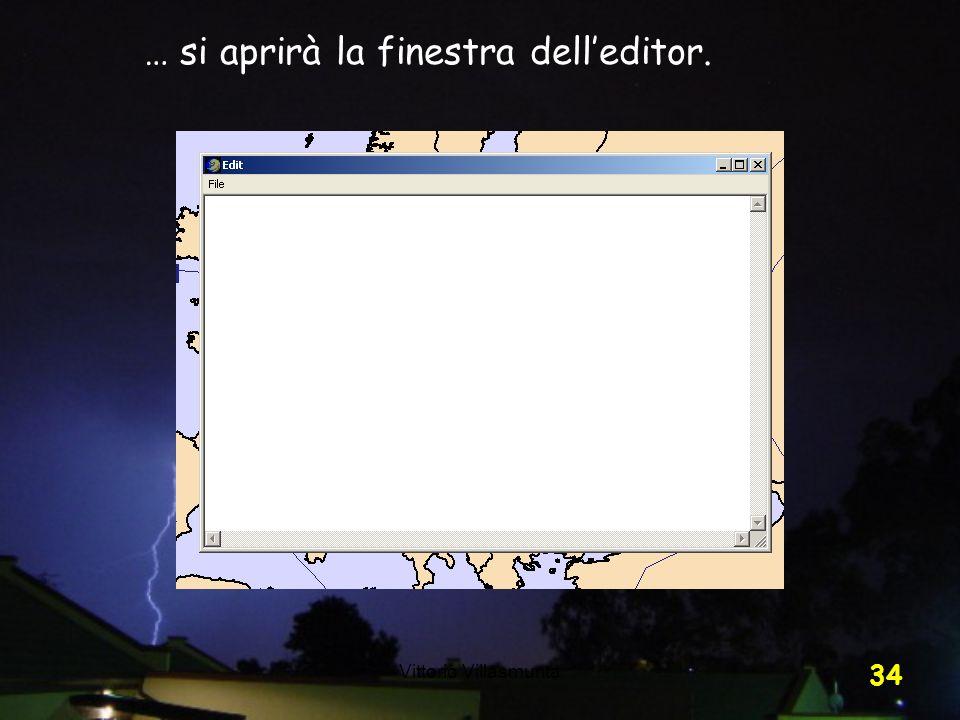 Vittorio Villasmunta 34 … si aprirà la finestra delleditor.