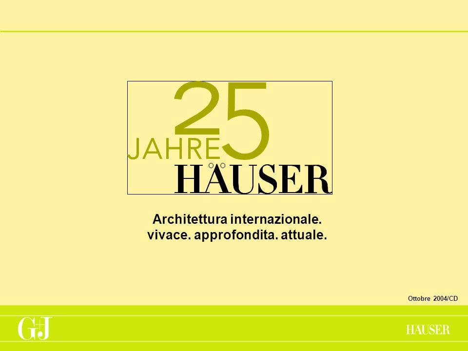 Architettura internazionale. vivace. approfondita. attuale. Ottobre 2004/CD