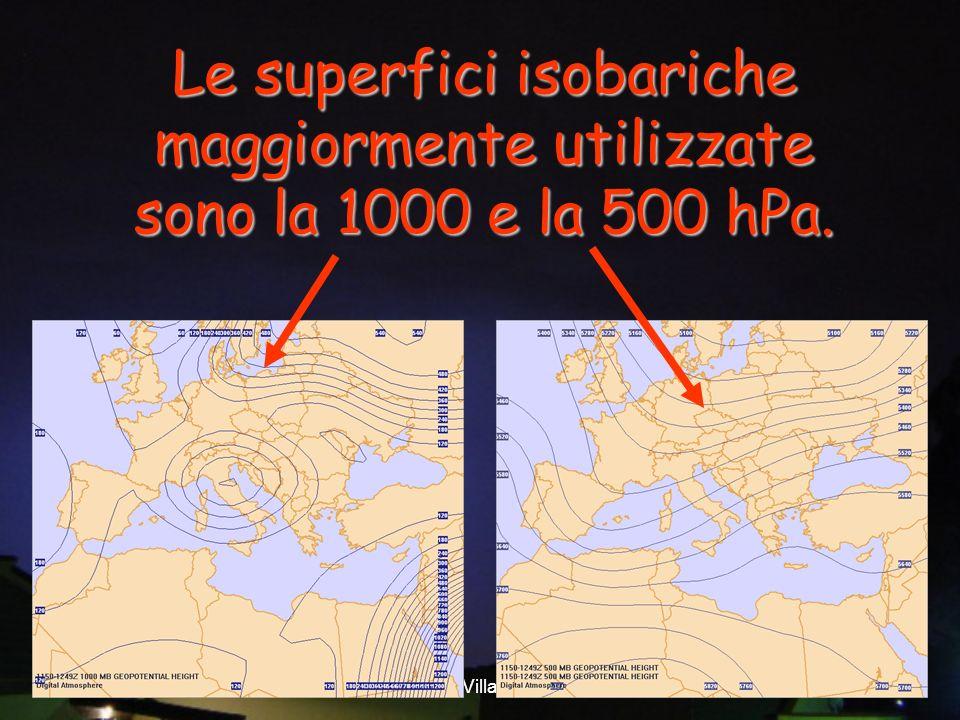 Vittorio Villasmunta 25 Le superfici isobariche maggiormente utilizzate sono la 1000 e la 500 hPa.