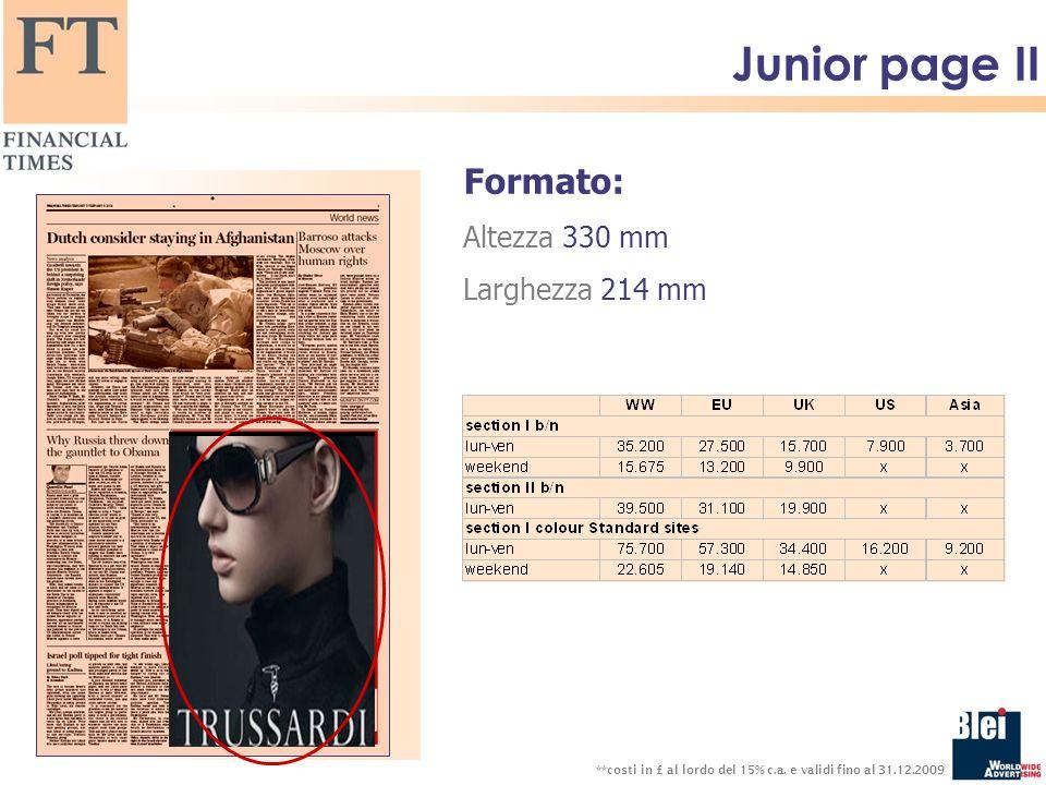 Junior page II Formato: Altezza 330 mm Larghezza 214 mm **costi in £ al lordo del 15% c.a.