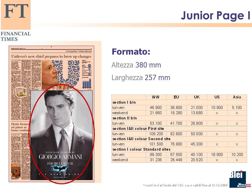 Junior Page I Formato: Altezza 380 mm Larghezza 257 mm **costi in £ al lordo del 15% c.a.