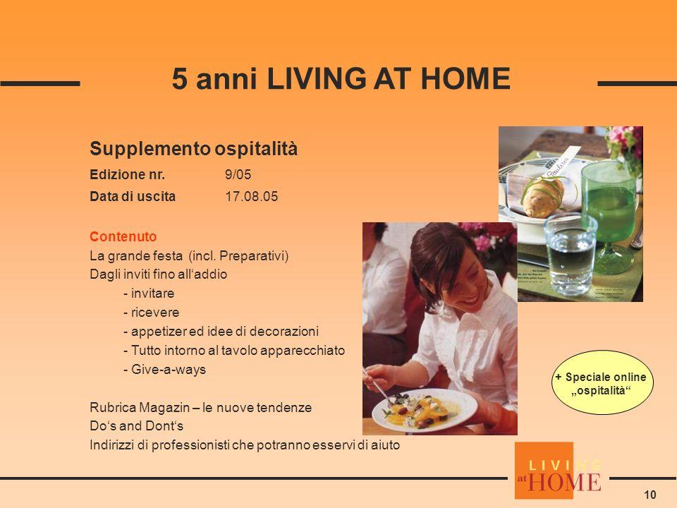 10 Supplemento ospitalità Edizione nr.9/05 Data di uscita 17.08.05 Contenuto La grande festa (incl.