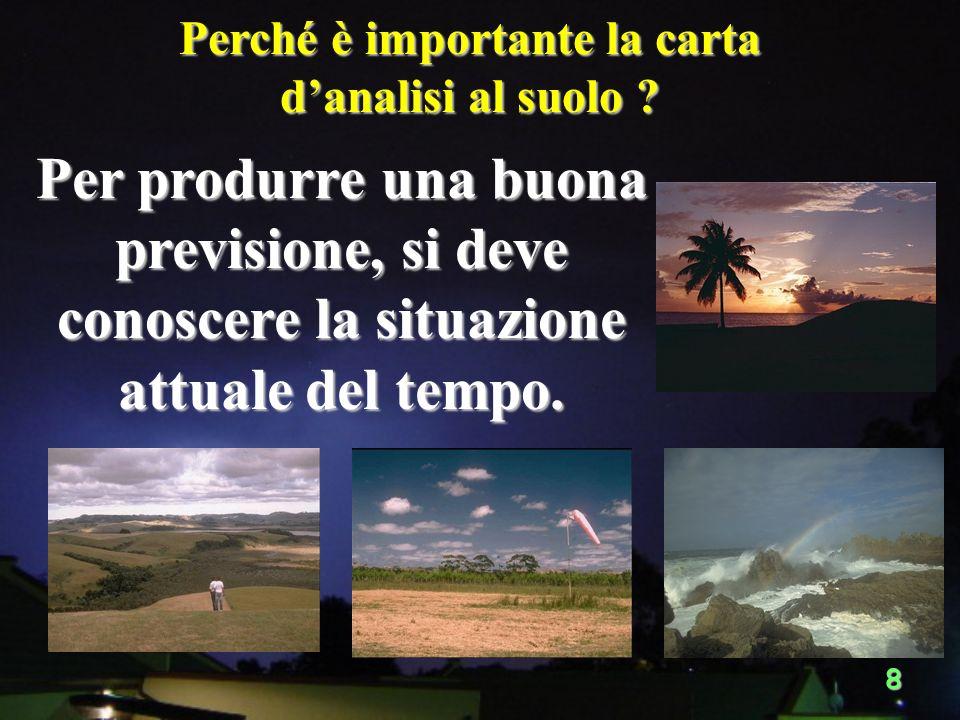 18 Osservazioni meteorologiche strumentali e a vista