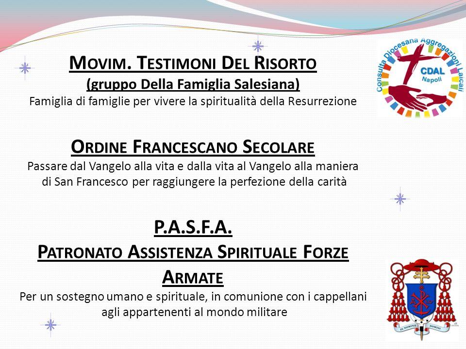 M OVIM. T ESTIMONI D EL R ISORTO (gruppo Della Famiglia Salesiana) Famiglia di famiglie per vivere la spiritualità della Resurrezione O RDINE F RANCES