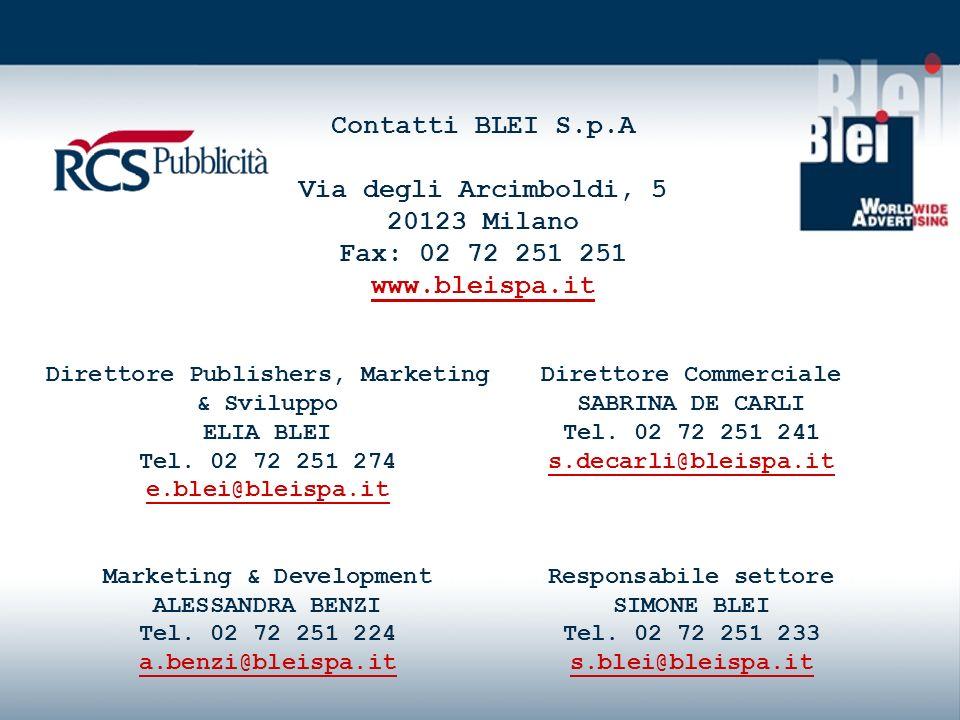 *Tutte le tariffe sono sotto riserva delleditore. Direttore Commerciale SABRINA DE CARLI Tel.
