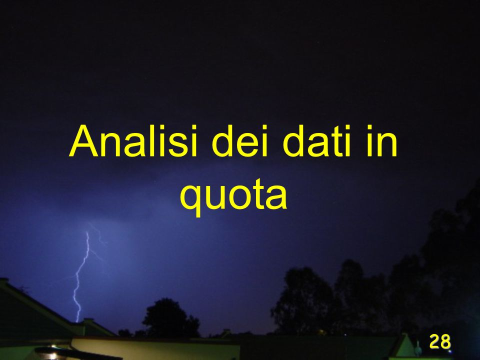28 Analisi dei dati in quota