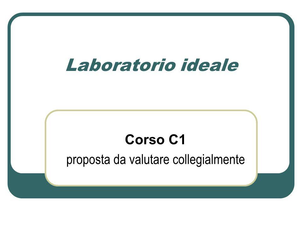 Laboratorio ideale Corso C1 proposta da valutare collegialmente