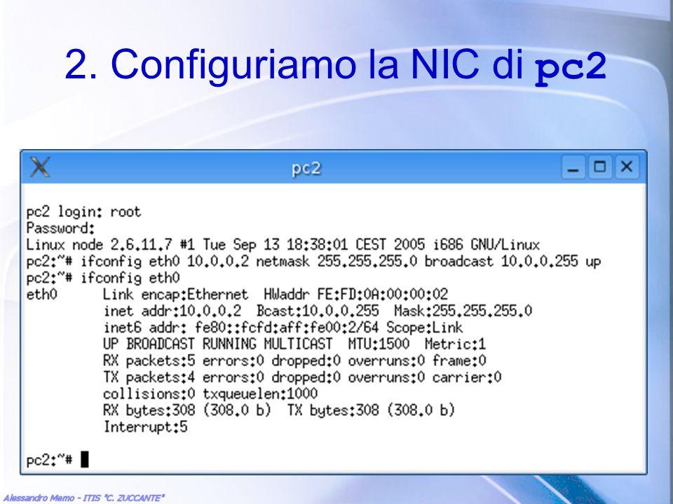 2. Configuriamo la NIC di pc2