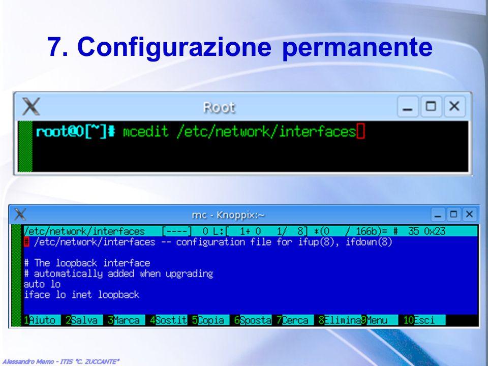 7. Configurazione permanente
