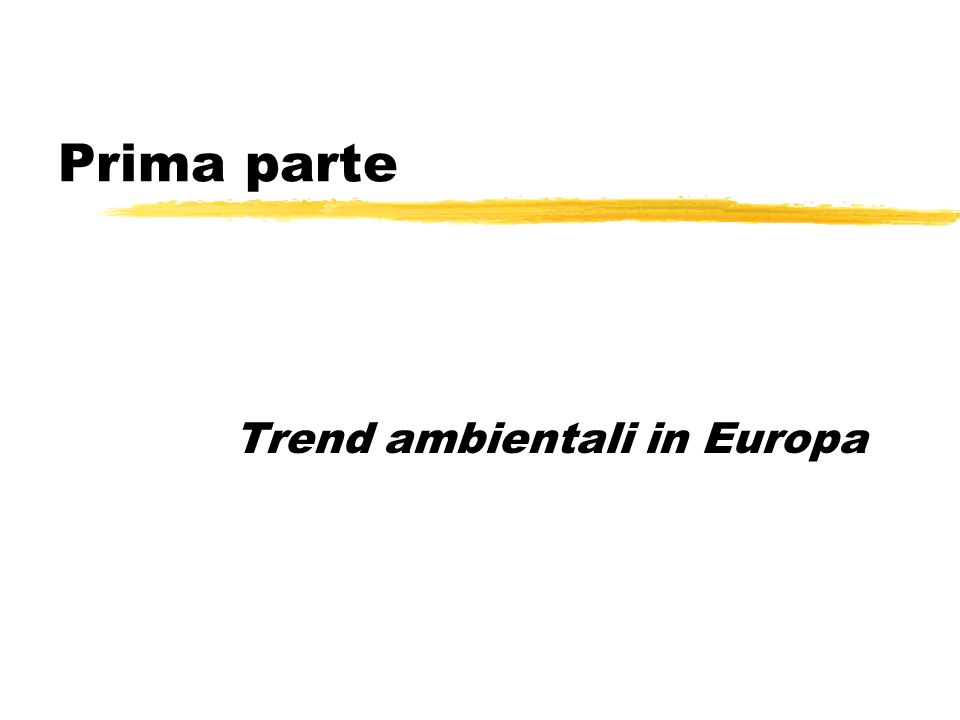 Prima parte Trend ambientali in Europa