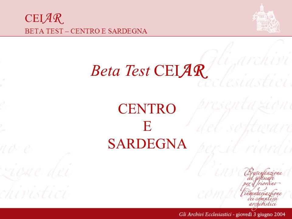 CEI AR BETA TEST – CENTRO E SARDEGNA Beta Test CEI AR CENTRO E SARDEGNA