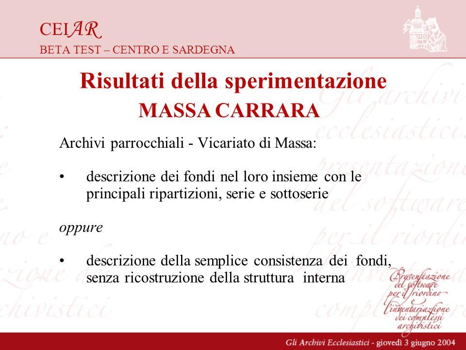 CEI AR BETA TEST – CENTRO E SARDEGNA Archivi parrocchiali - Vicariato di Massa: descrizione dei fondi nel loro insieme con le principali ripartizioni,