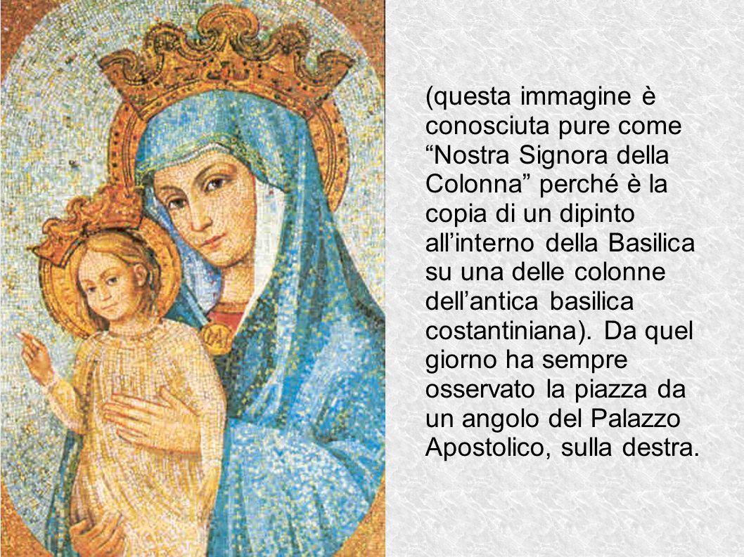 (questa immagine è conosciuta pure come Nostra Signora della Colonna perché è la copia di un dipinto allinterno della Basilica su una delle colonne de