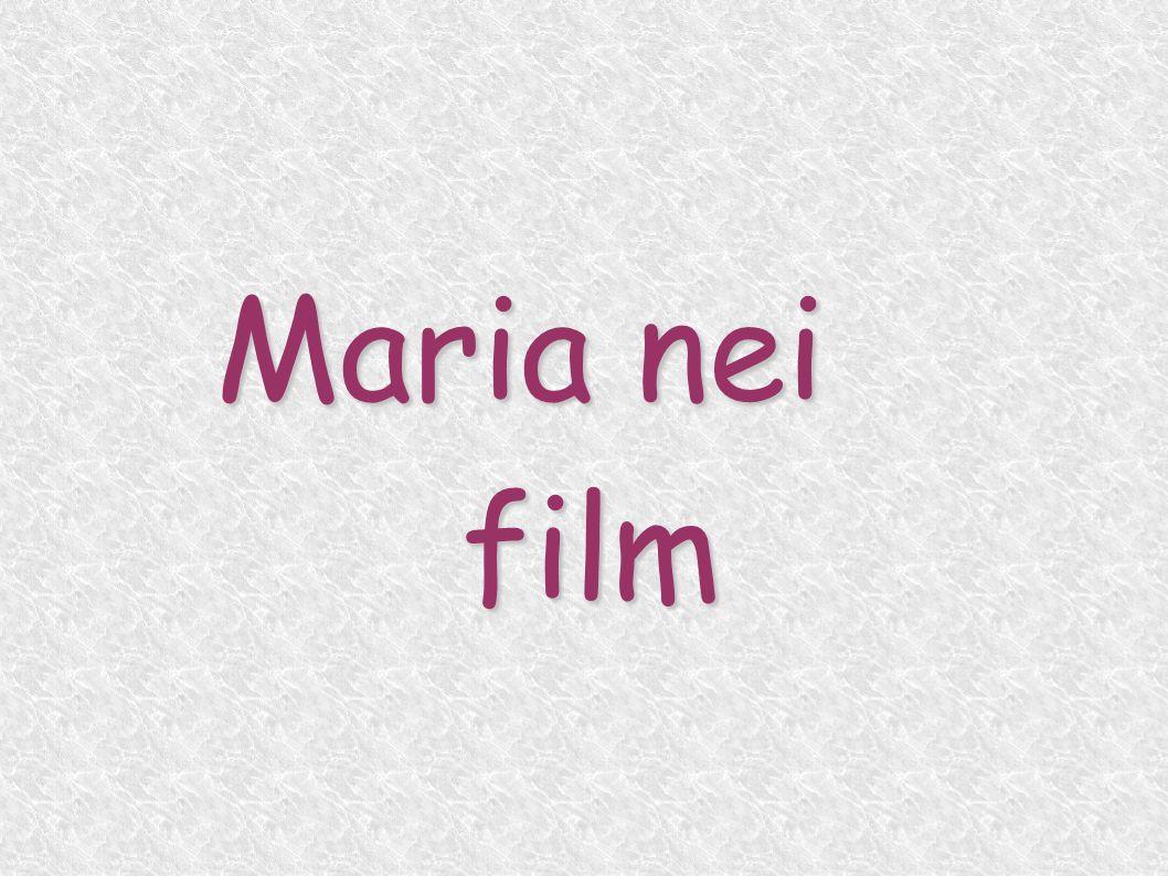 Maria nei film