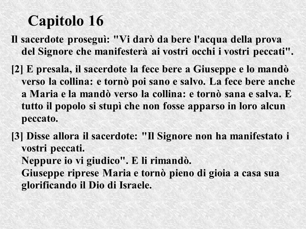 Capitolo 16 Il sacerdote proseguì:
