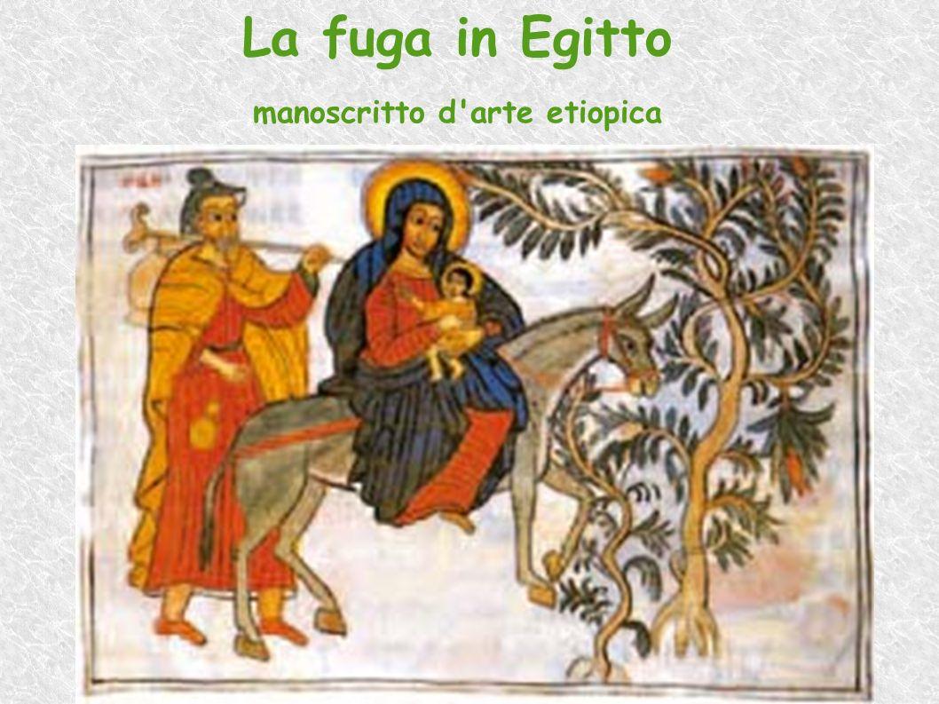 La fuga in Egitto manoscritto d'arte etiopica